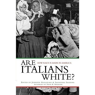 """Are Italians white? How Race is made in America"" (goodreads.com)"
